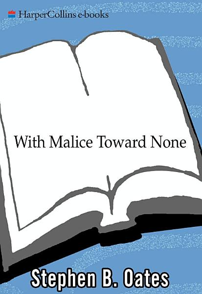 Download With Malice Toward None Book