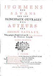 Jugemens des savans sur les principaux ouvrages des auteurs: Volume2
