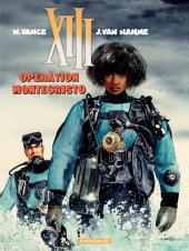 XIII - Tome 16 - Opération Montécristo