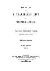 Six Years of a Traveller s Life in Western Africa PDF