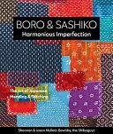 Boro and Sashiko, Harmonious Imperfection