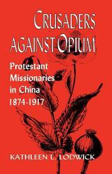 Crusaders Against Opium Book PDF