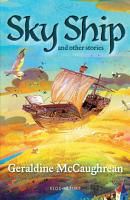 Sky Ship and other stories  A Bloomsbury Reader PDF