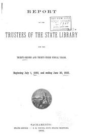 Biennial Report of the Trustees of the State Library: Volumes 32-55