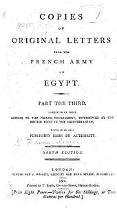 Copies of the original letters from the French Army in Egypt. Part third ... Ninth edition. Eng