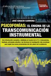 Psicofonías: el enigma de la transcomunicación instrumental: El enigma de la transcomunicación instrumental