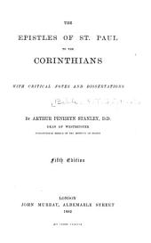 The Epistles of St. Paul to the Corinthians: With Critical Notes and Dissertations