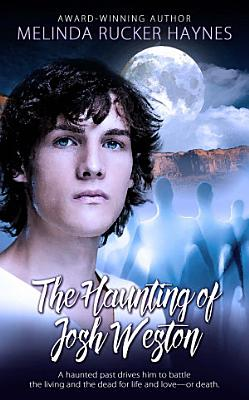 The Haunting of Josh Weston PDF