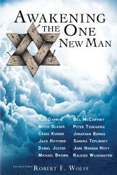 Awakening the One New Man