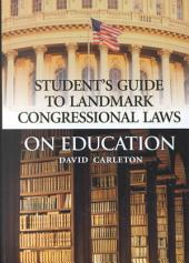 Landmark Congressional Laws on Education