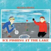 Ice Fishing at the Lake