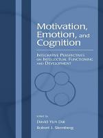 Motivation, Emotion, and Cognition