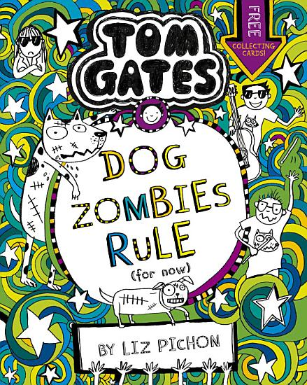 Tom Gates 11  DogZombies Rule  For now     PDF