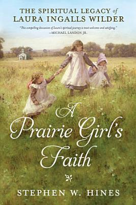 A Prairie Girl s Faith