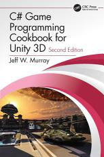 C  Game Programming Cookbook for Unity 3D PDF