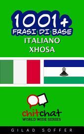 1001+ frasi di base italiano - Xhosa