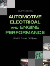 Automotive Electrical and Engine Performance: Edition 7