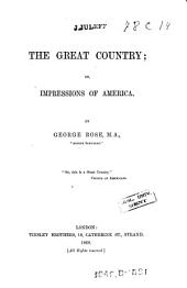 The great country; or, Impressions of America