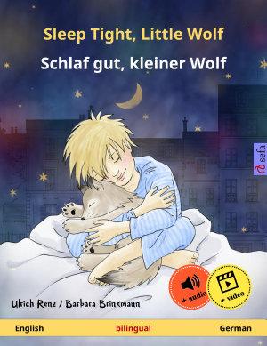 Sleep Tight  Little Wolf     Schlaf gut  kleiner Wolf  English     German