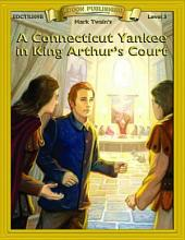 A Connecticut Yankee in King Arthur's Court: Easy to Read Classics