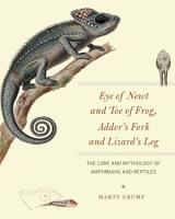 Eye of Newt and Toe of Frog  Adder s Fork and Lizard s Leg PDF