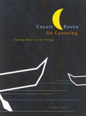 Coyote and Raven Go Canoeing PDF