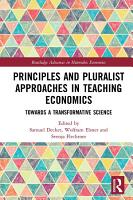 Principles and Pluralist Approaches in Teaching Economics PDF