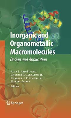 Inorganic and Organometallic Macromolecules