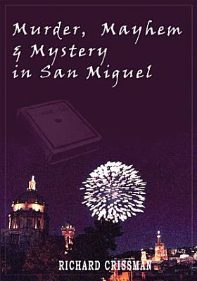 Murder  Mayhem   Mystery in San Miguel