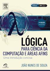 Lógica para Ciência da Computação: Edição 3