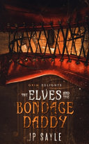 The Elves And The Bondage Daddy Book PDF