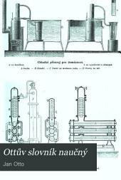 Ottův slovník naučný: Illustrovaná encyklopædie obecných vědomostí, Díl 12