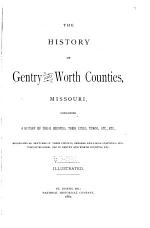 The History of Gentry and Worth Counties, Missouri