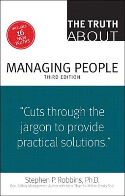 The Truth About Managing People PDF