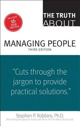 The Truth About Managing People Book PDF