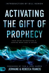 Activating The Gift Of Prophecy Book PDF