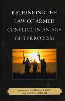 Rethinking the Law of Armed Conflict in an Age of Terrorism PDF