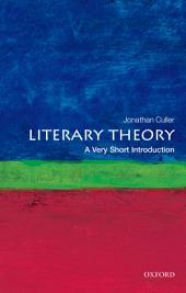 Literary Theory: A Very Short Introduction: Edition 2