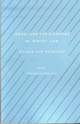 Israel and the Diaspora in Jewish Law PDF