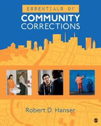 Essentials of Community Corrections PDF