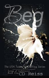 Beg: The Submission Series #1