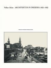 Architektur in Dresden 1800 – 1900: Ausgabe 2