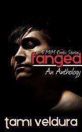 Fanged: An M/M Erotic Anthology