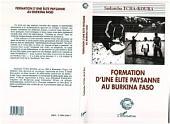 Formation d'une élite paysanne au Burkina-Faso