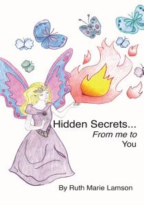 Hidden Secrets from Me to You