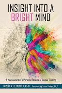Insight Into a Bright Mind
