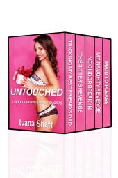 Untouched: 5 Older Man/Virgin Younger Woman Erotica Shorts