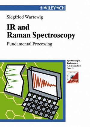 IR and Raman Spectroscopy PDF