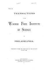 Transactions of the Wagner Free Institute of Philadelphia: Vol. 2