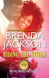 Riding the Storm: A Passionate Alpha Male Firefighter Romance